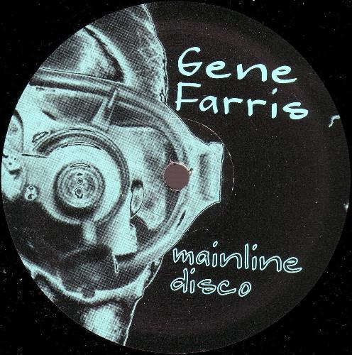 Gene Farris – Mainline Disco (Soma Quality Recordings)