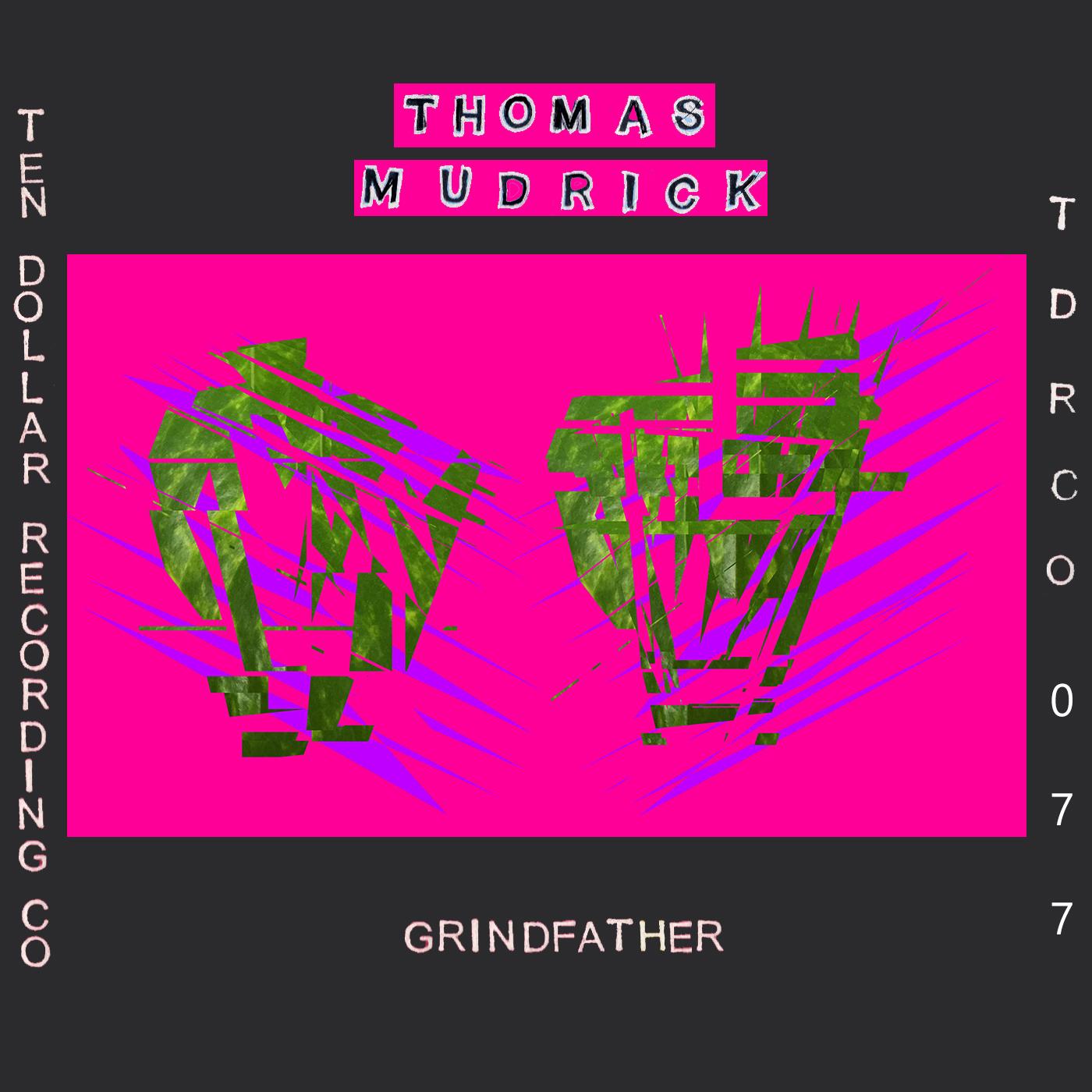 Thomas Mudrick - Grindfather (Single)