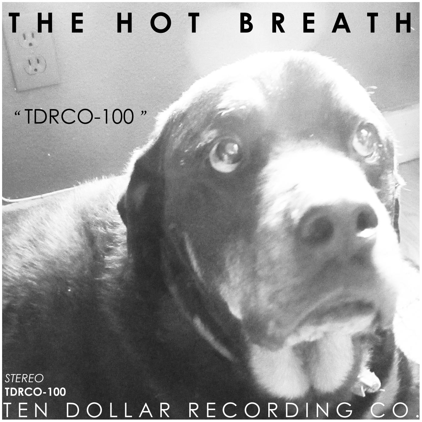 The Hot Breath - TDRCO-100 (Single)