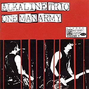 Alkaline Trio / One Man Army - Split Series Vol. 5 LP