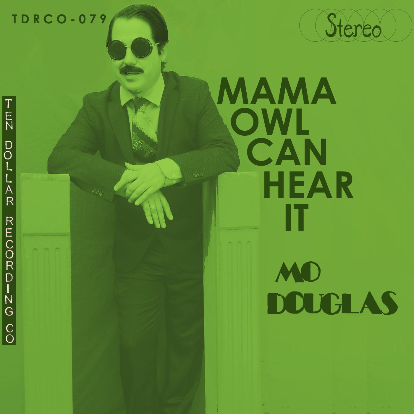 Mo Douglas - Mama Owl Can Hear it
