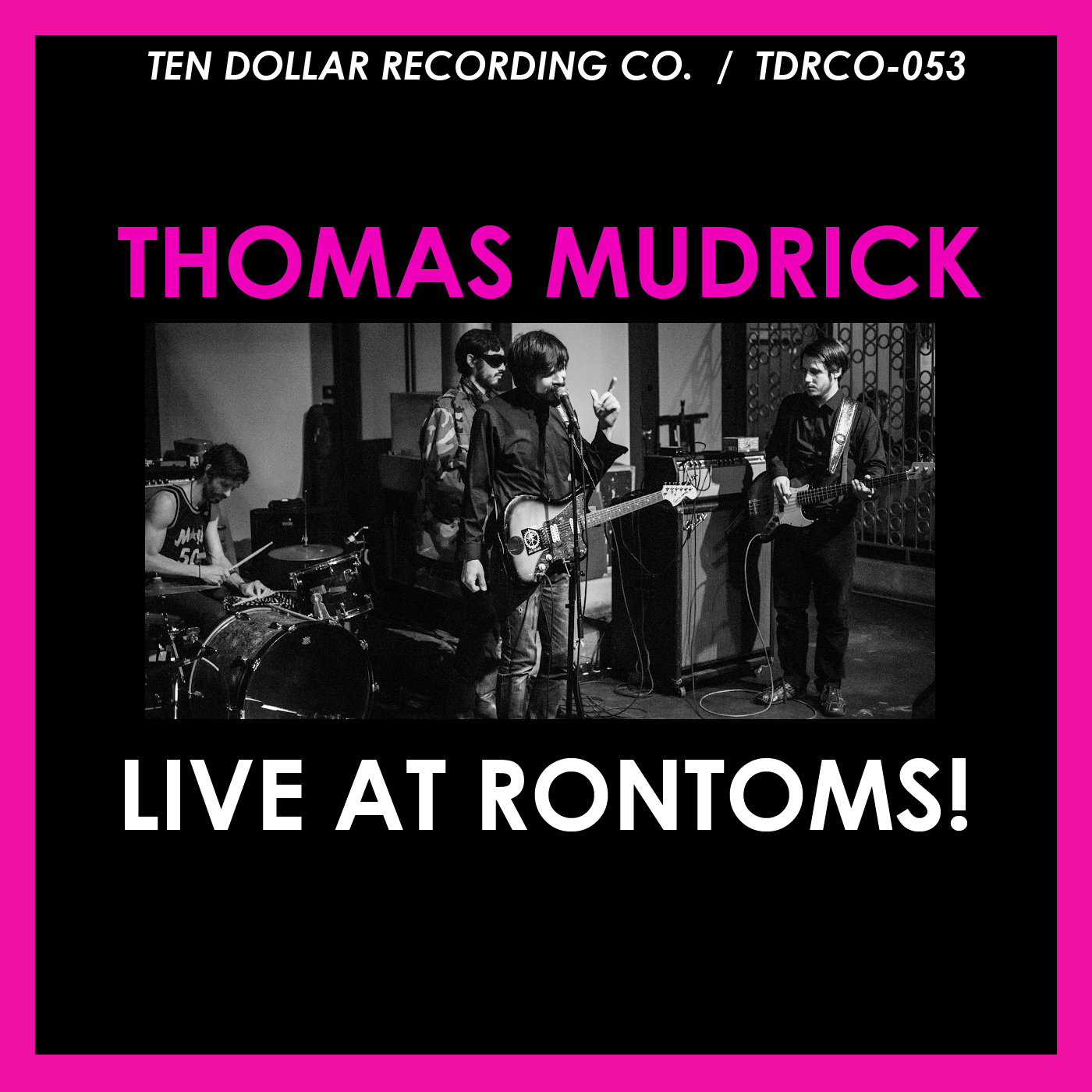 Thomas Mudrick - Live at Rontoms!