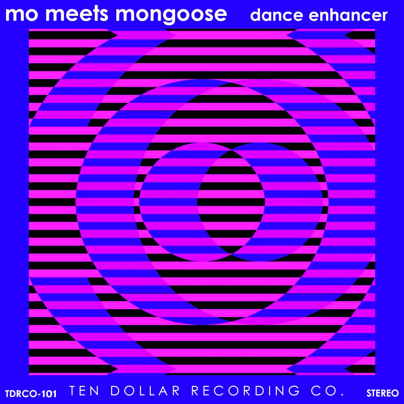 Mo Meets Mongoose - Dance Enhancer (Single)