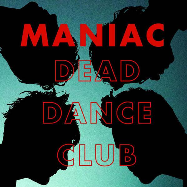 Drunken Sailor Records Maniac Dead Dance Club Lp Dirt Cult