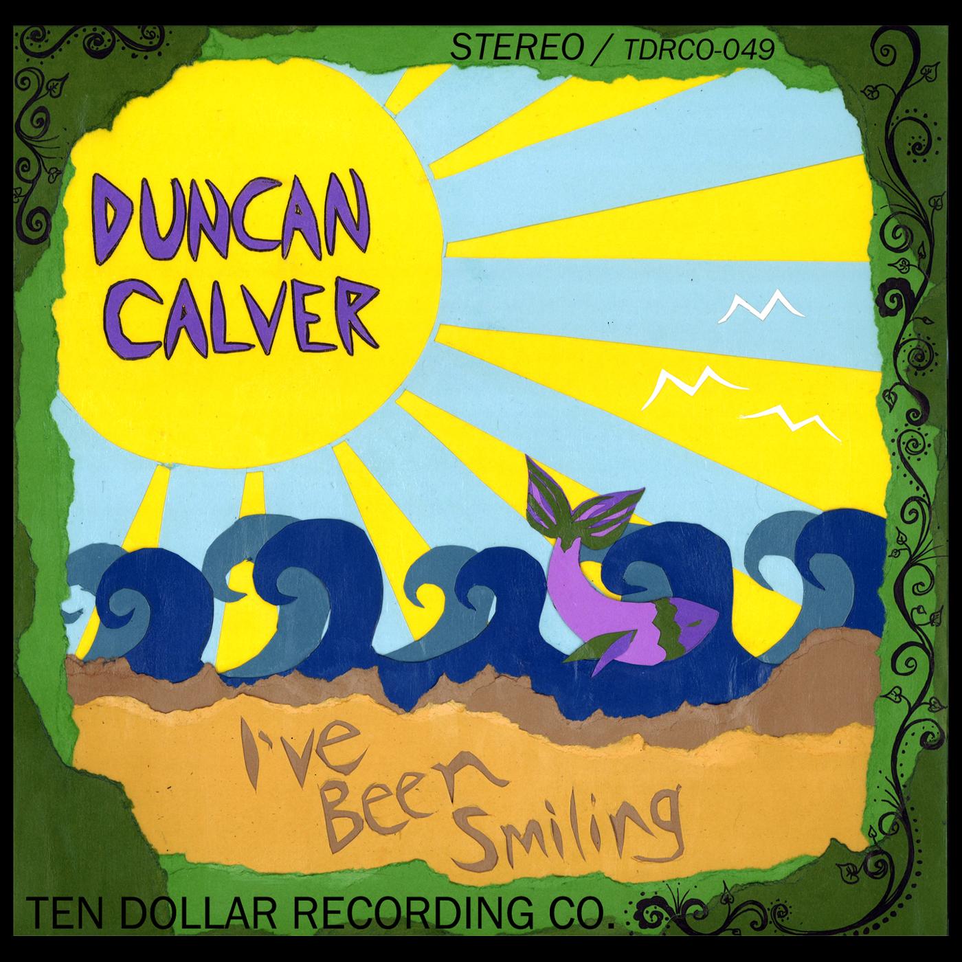 Duncan Calver - I've Been Smiling (Single)
