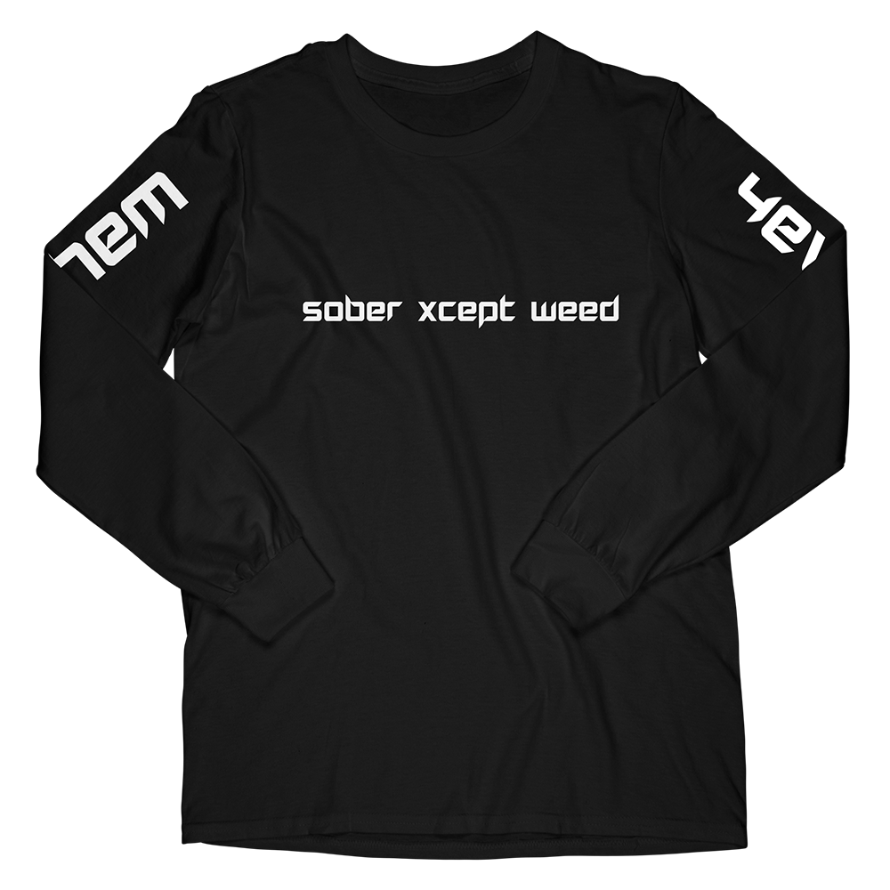 sober xcept weed long sleeve