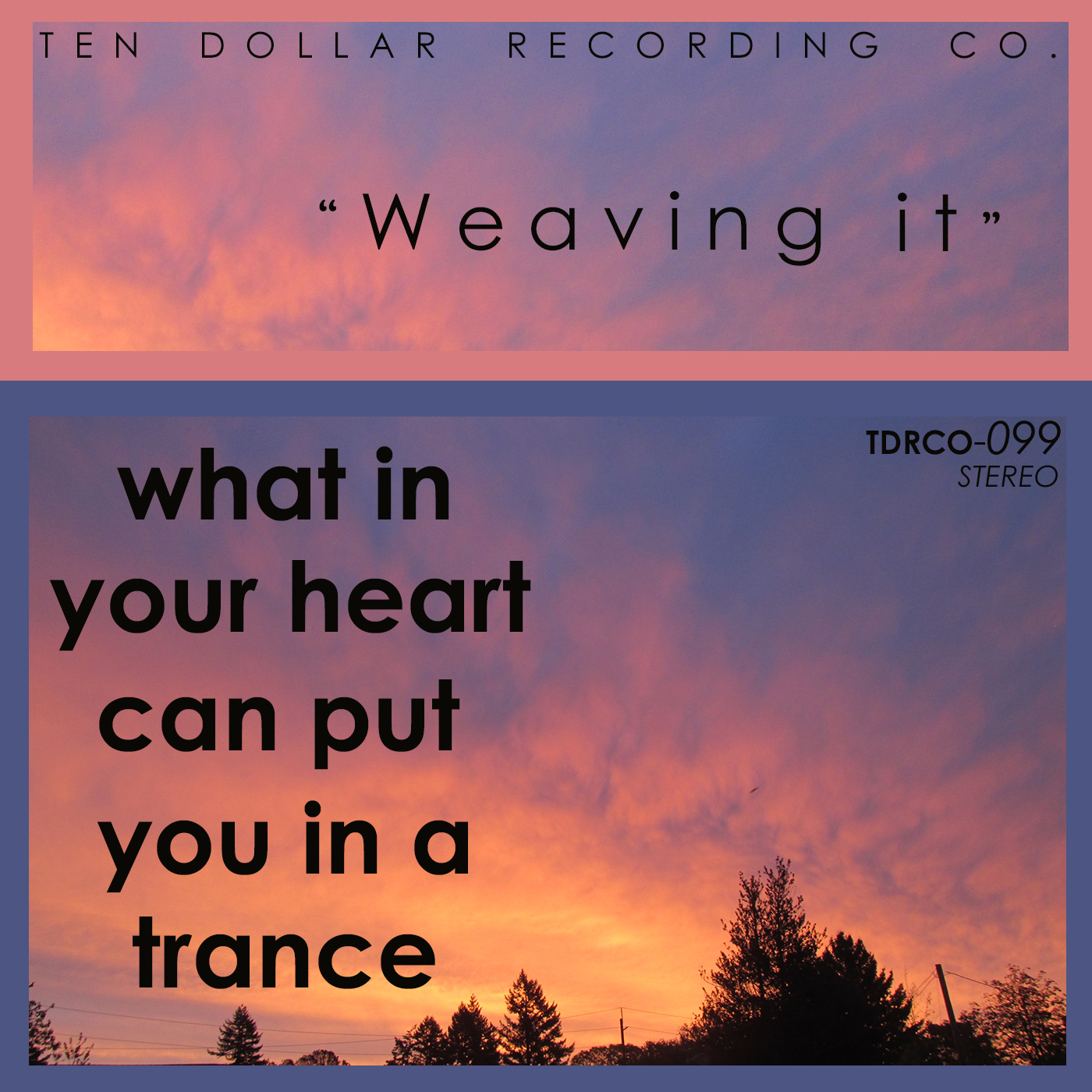 What in Your Heart Can Put You in a Trance - Weaving it (Single)