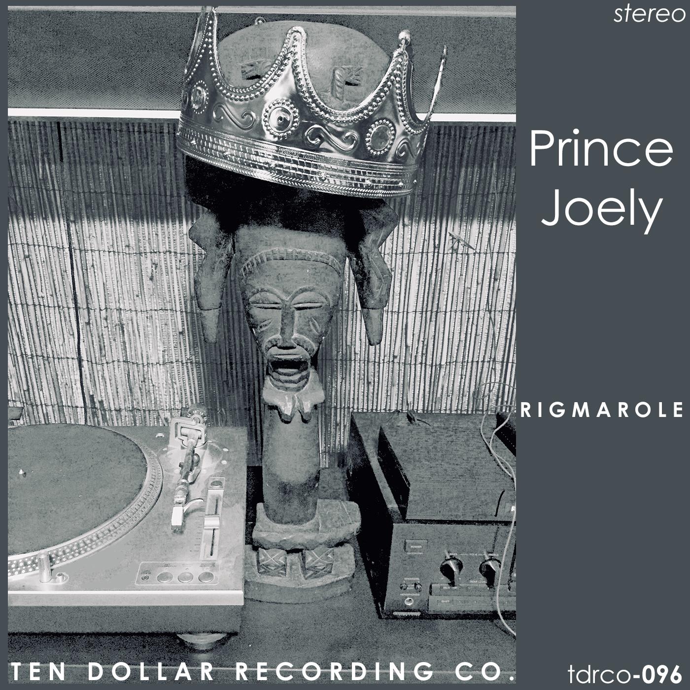 Prince Joely - Rigmarole (Single)