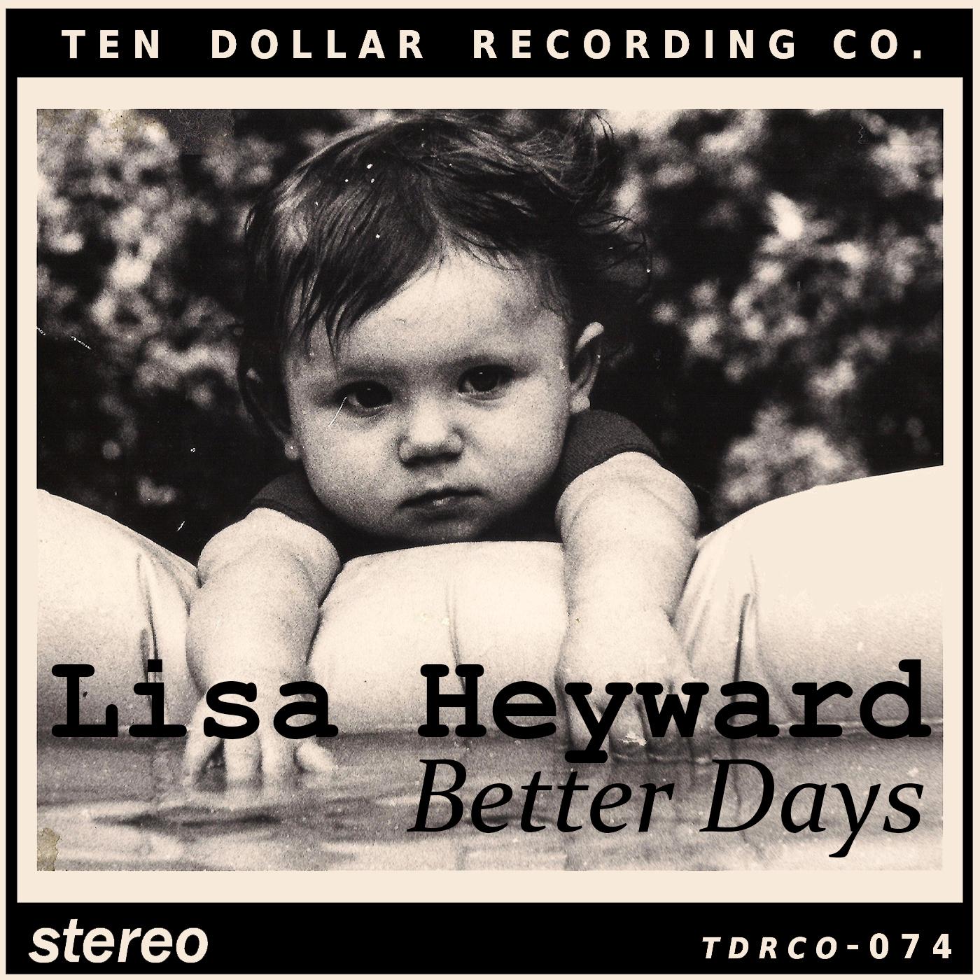 Lisa Heyward - Better Days (Single)
