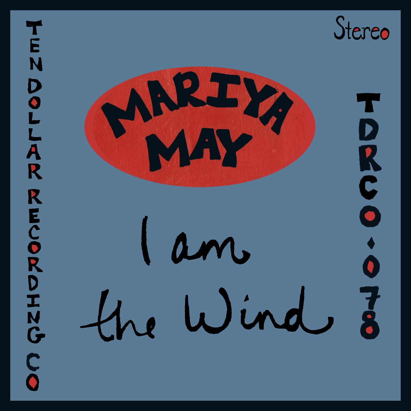 Mariya May - I Am The Wind (Single)