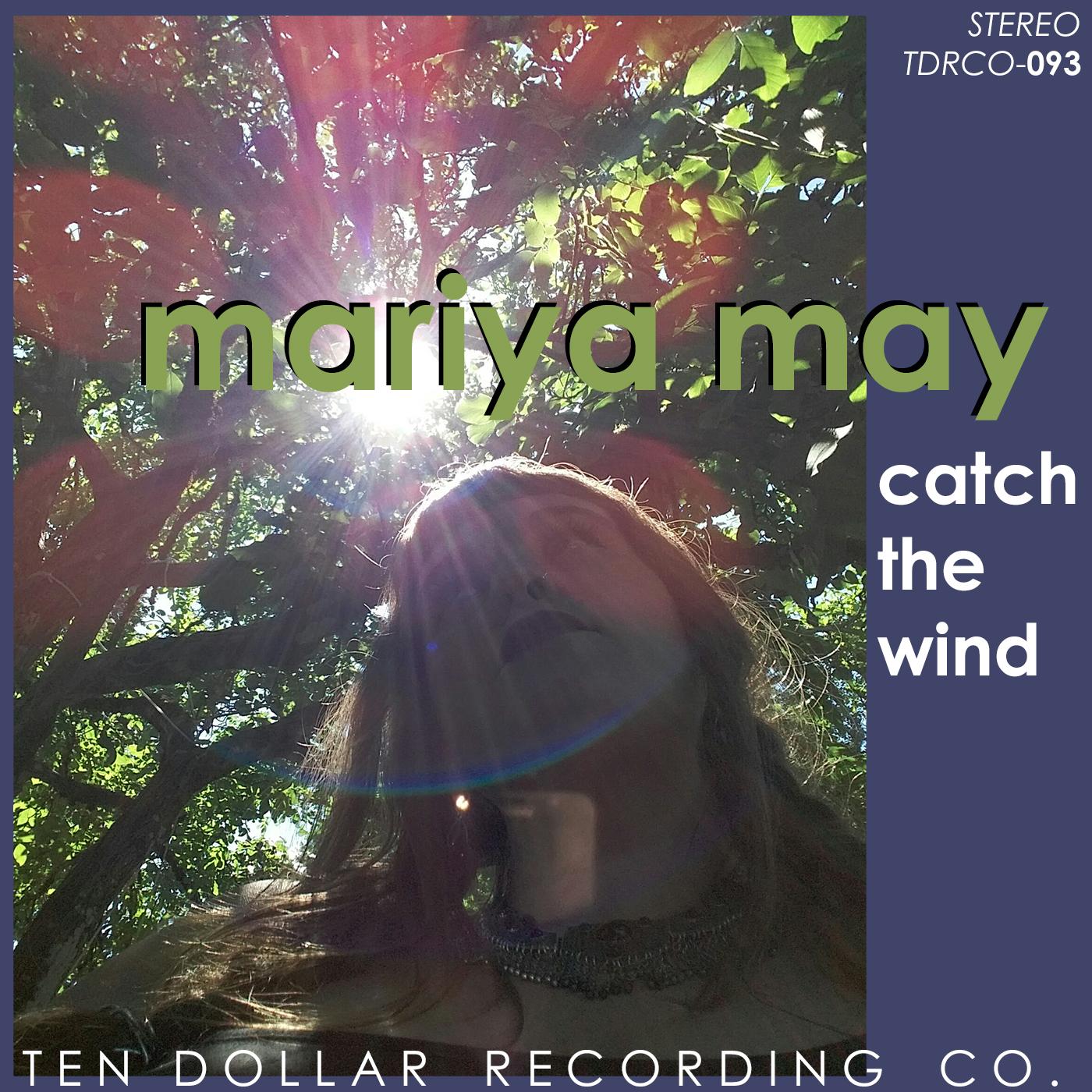 Mariya May - Catch The Wind (Single)