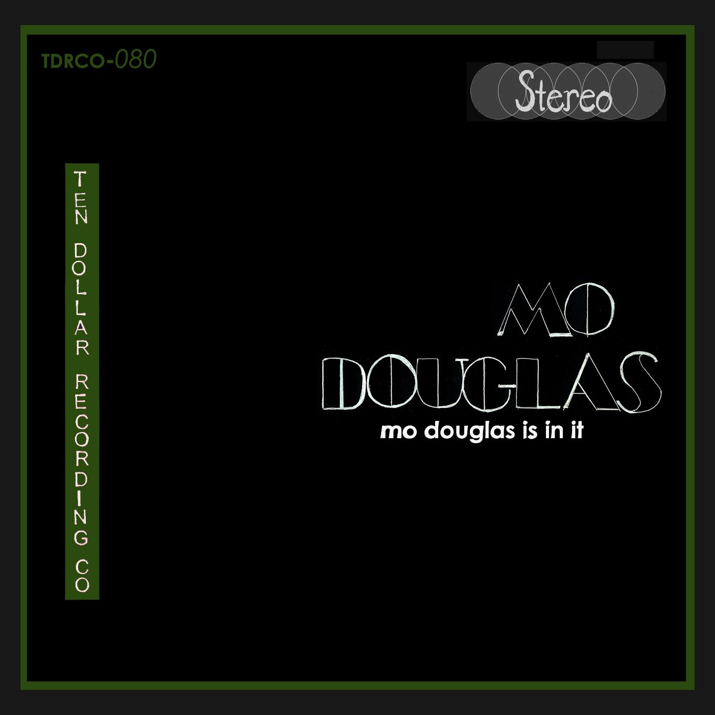Mo Douglas - Mo Douglas is in it (Single)