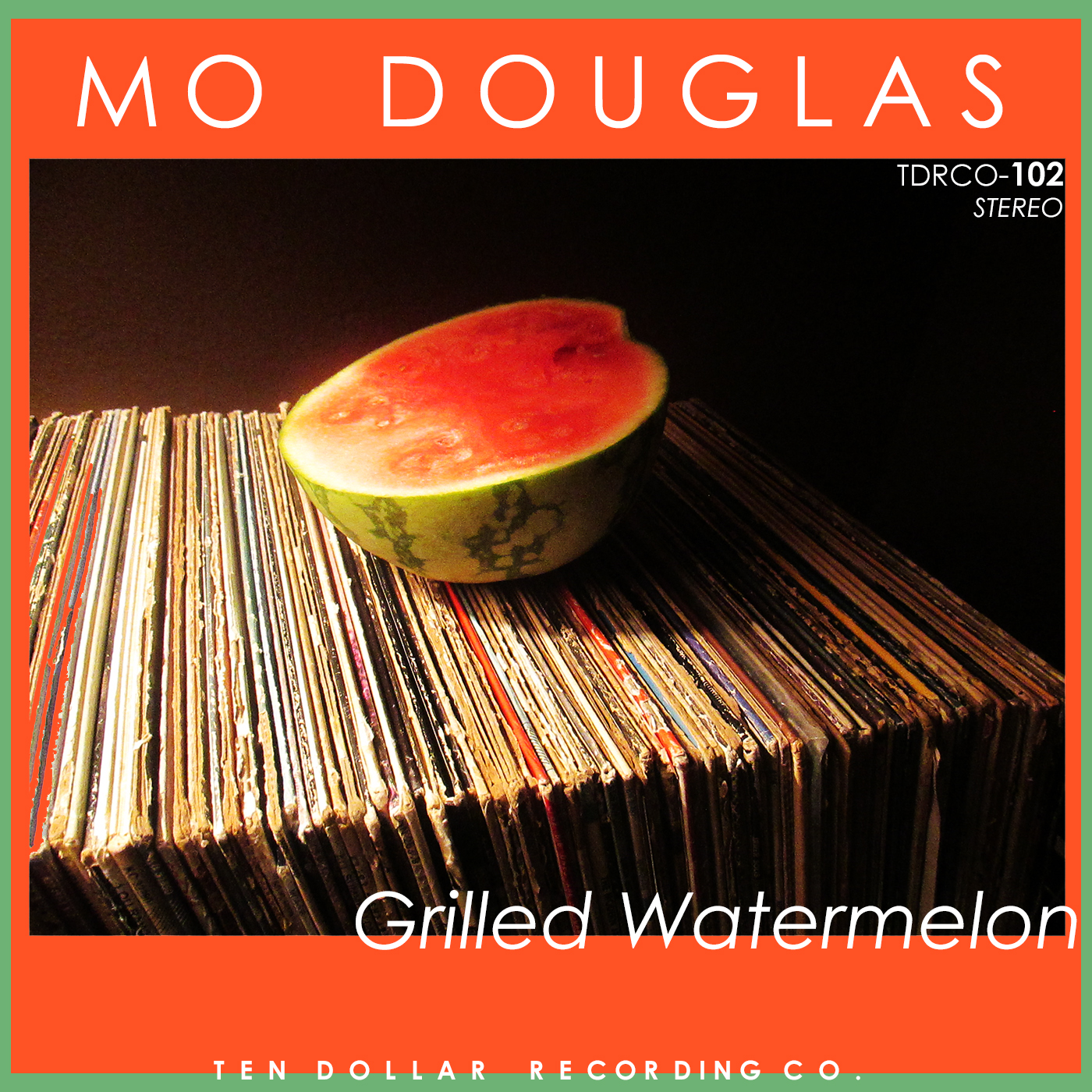 Mo Douglas - Grilled Watermelon (Single)