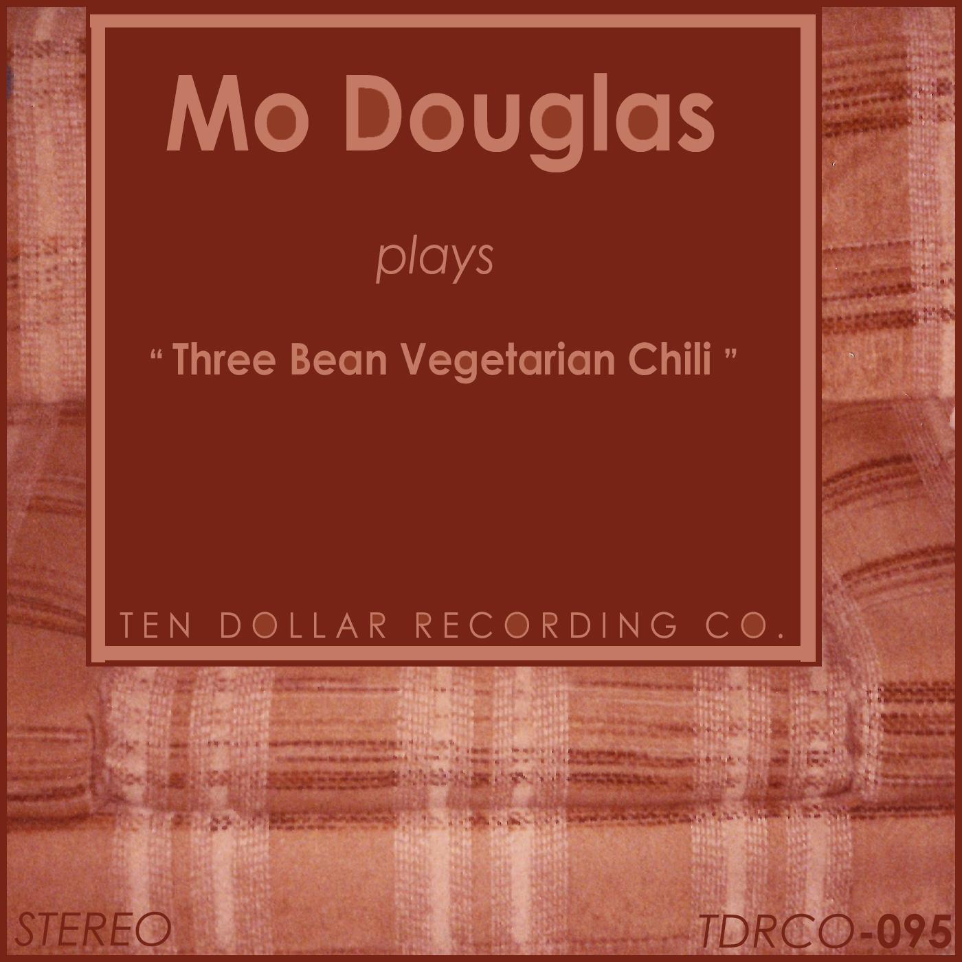 Mo Douglas - Three Bean Vegetarian Chili (Single)