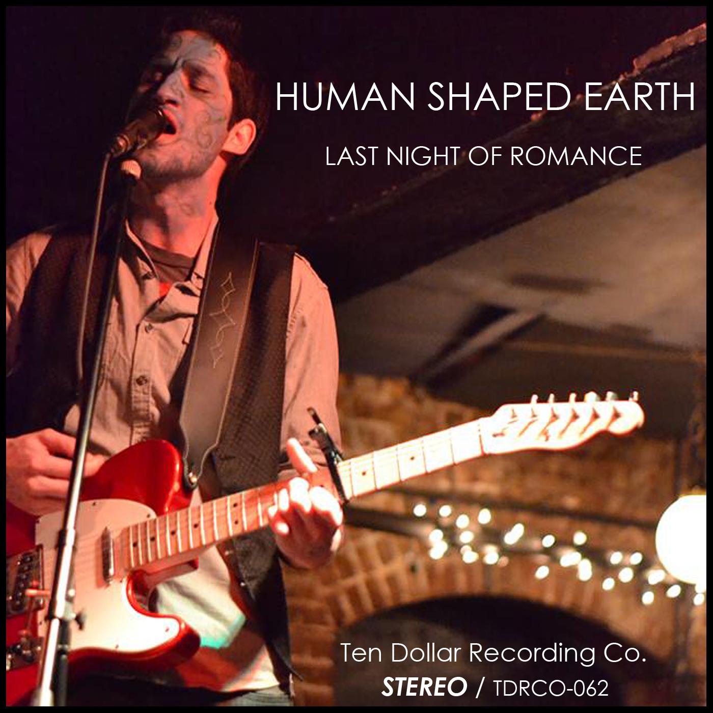 Human Shaped Earth - Last Night of Romance (Single)