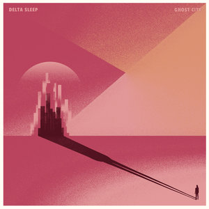 Delta Sleep - Ghost City LP