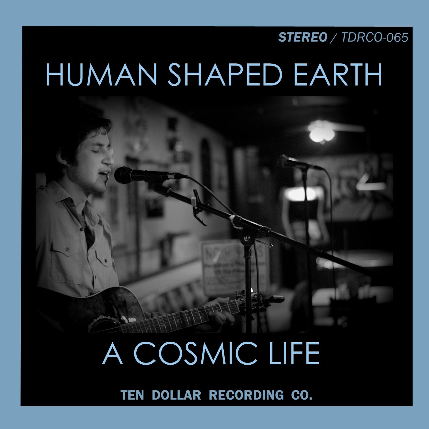 Human Shaped Earth - A Cosmic Life (Single)