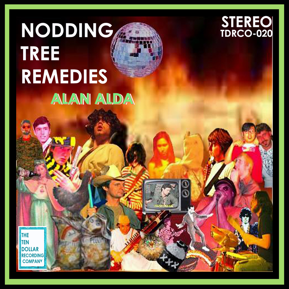 Nodding Tree Remedies - Alan Alda (Single)