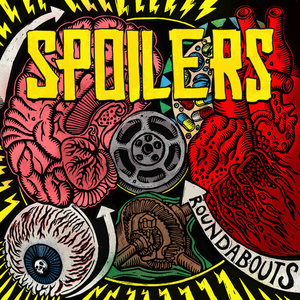 Spoilers - Roundabouts LP