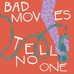 Bad Moves - Tell No One LP