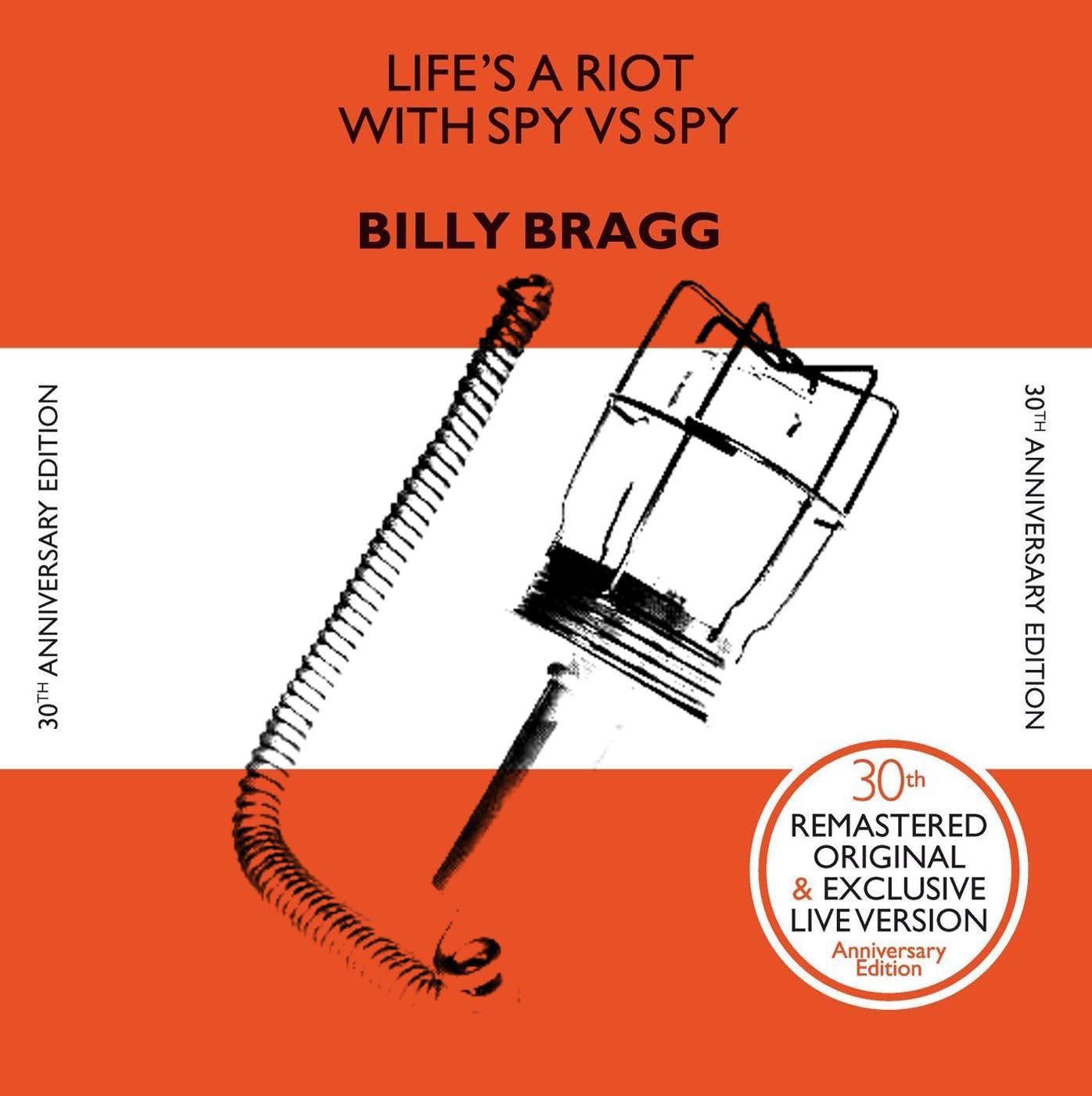 Billy Bragg - Life's a Riot with Spy vs. Spy 30th Anniversary Edition LP