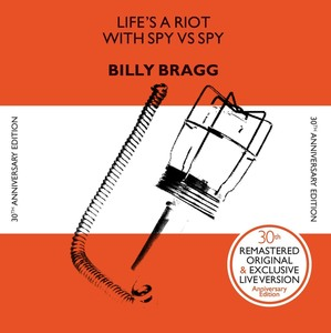 Billy Bragg - Life's a Riot with Spy vs. Spy 30th Anniversary Edition LP