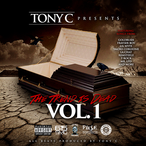 Tony C - The Trend Is Dead Vol. 1