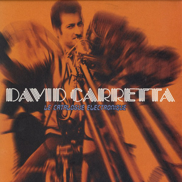David Carretta ‎– Le Catalogue Electronique 2 x 12 LP  (Gigolo Records)