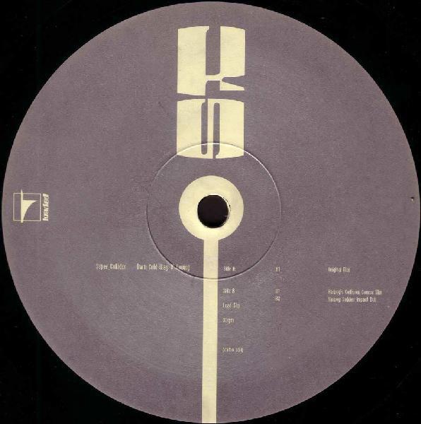 Super_Collider – Darn Cold Way O' Lovin' (Loaded Records)