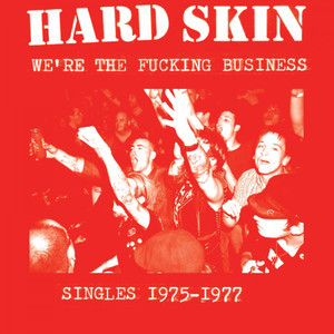 Hard Skin - We're The Fucking Business LP