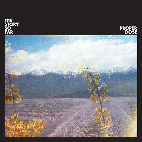 Story So Far - Proper Dose LP