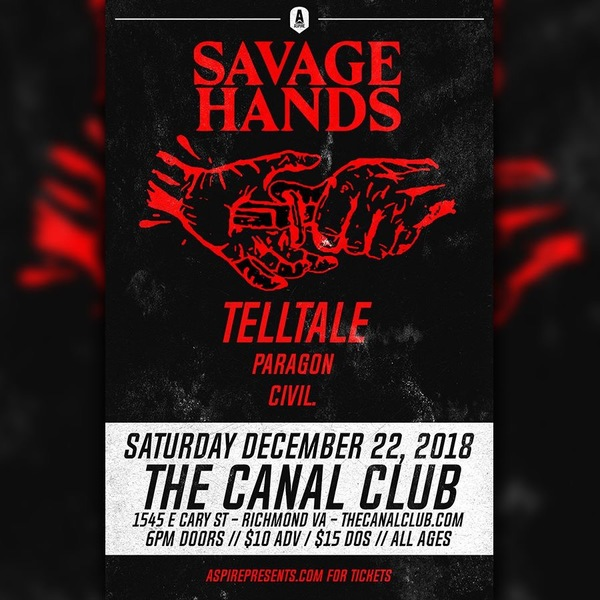 12/22 @ Canal Club w/ Savage Hands