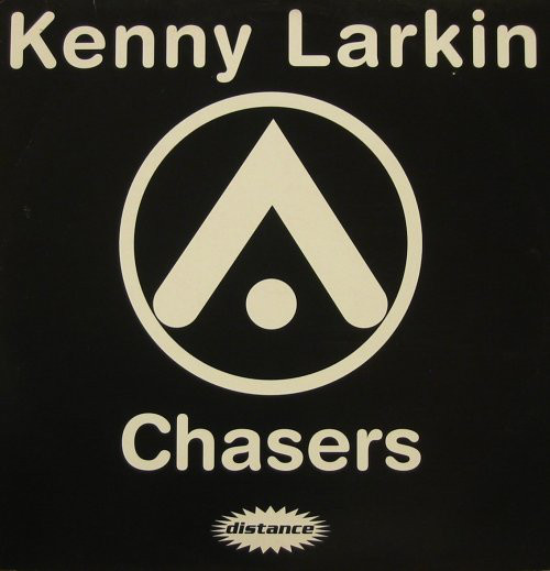 Kenny Larkin / Sean Deason ‎– Chasers / The Shit (Distance)