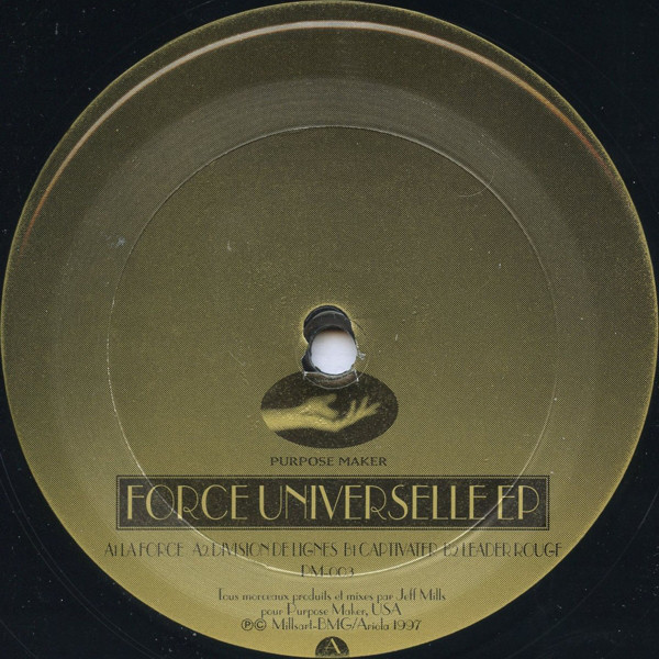 Jeff Mills ‎– Force Universelle EP (Purpose Maker)