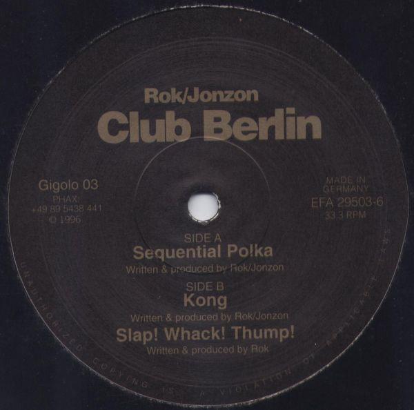 Rok / Jonzon – Club Berlin (Gigolos)