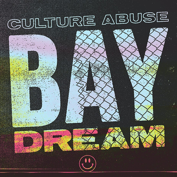 Culture Abuse - Bay Dream LP