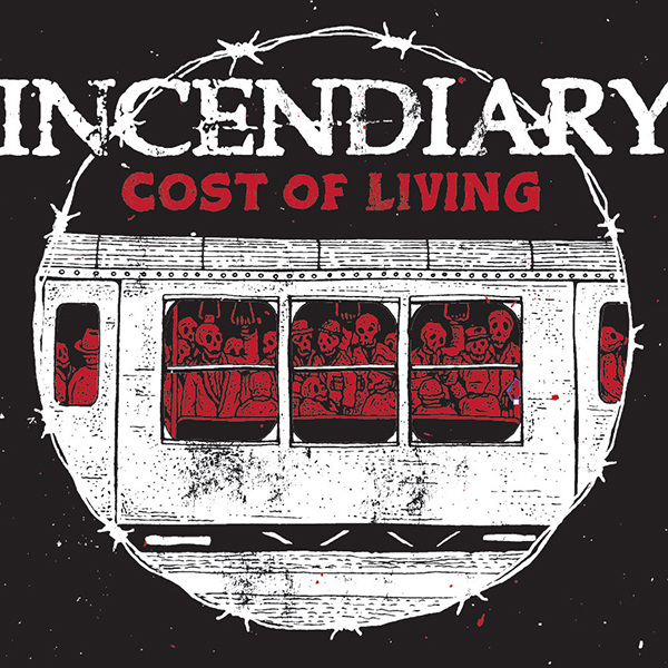 Incendiary - Cost of Living LP