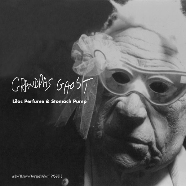 Grandpa's Ghost - Lilac Perfume & Stomach Pump