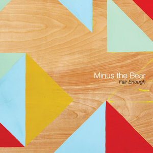 Minus the Bear - Fair Enough 12