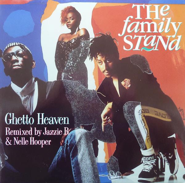 The Family Stand – Ghetto Heaven (Atlantic)