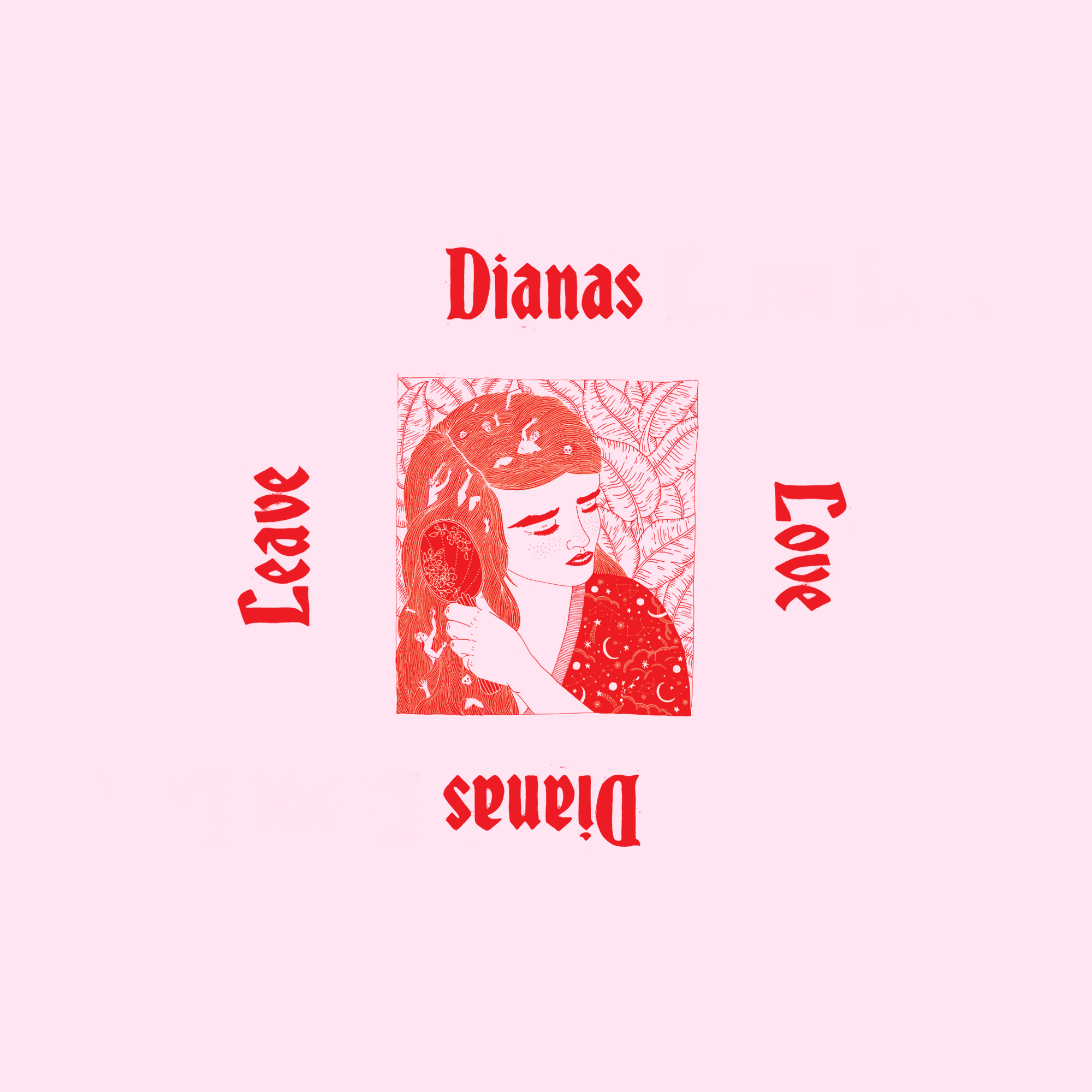 Dianas - Leave Love