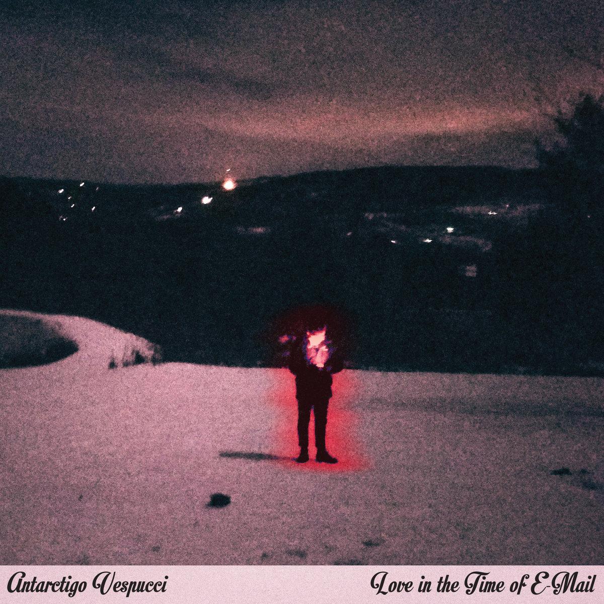 Antarctigo Vespucci - Love In The Time of E-Mail LP
