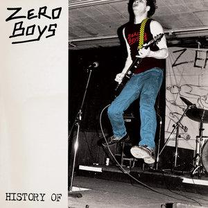 Zero Boys - History Of.. LP