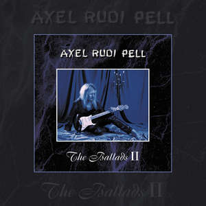 Axel Rudi Pell - The Ballads II (Re-Release) [PREORDER]