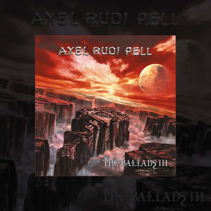 Axel Rudi Pell - The Ballads III (Re-Release) [PREORDER]