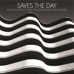 Saves The Day - Ups & Downs: Early Recordings and B-Sides LP