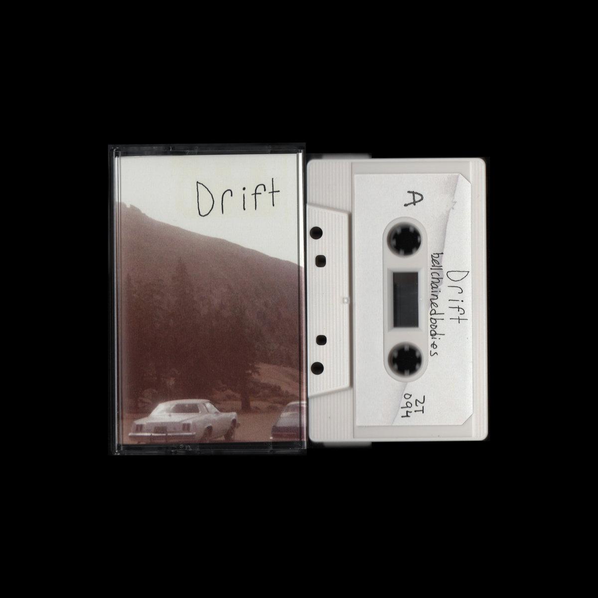 bellchainedbodies - Drift (Z Tapes)