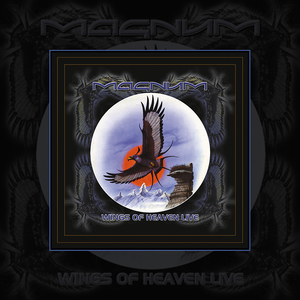Magnum - Wings of Heaven Live (Re-Release) [PREORDER]
