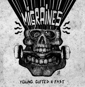 Migraines - Young, Gifted and Fast TAPE