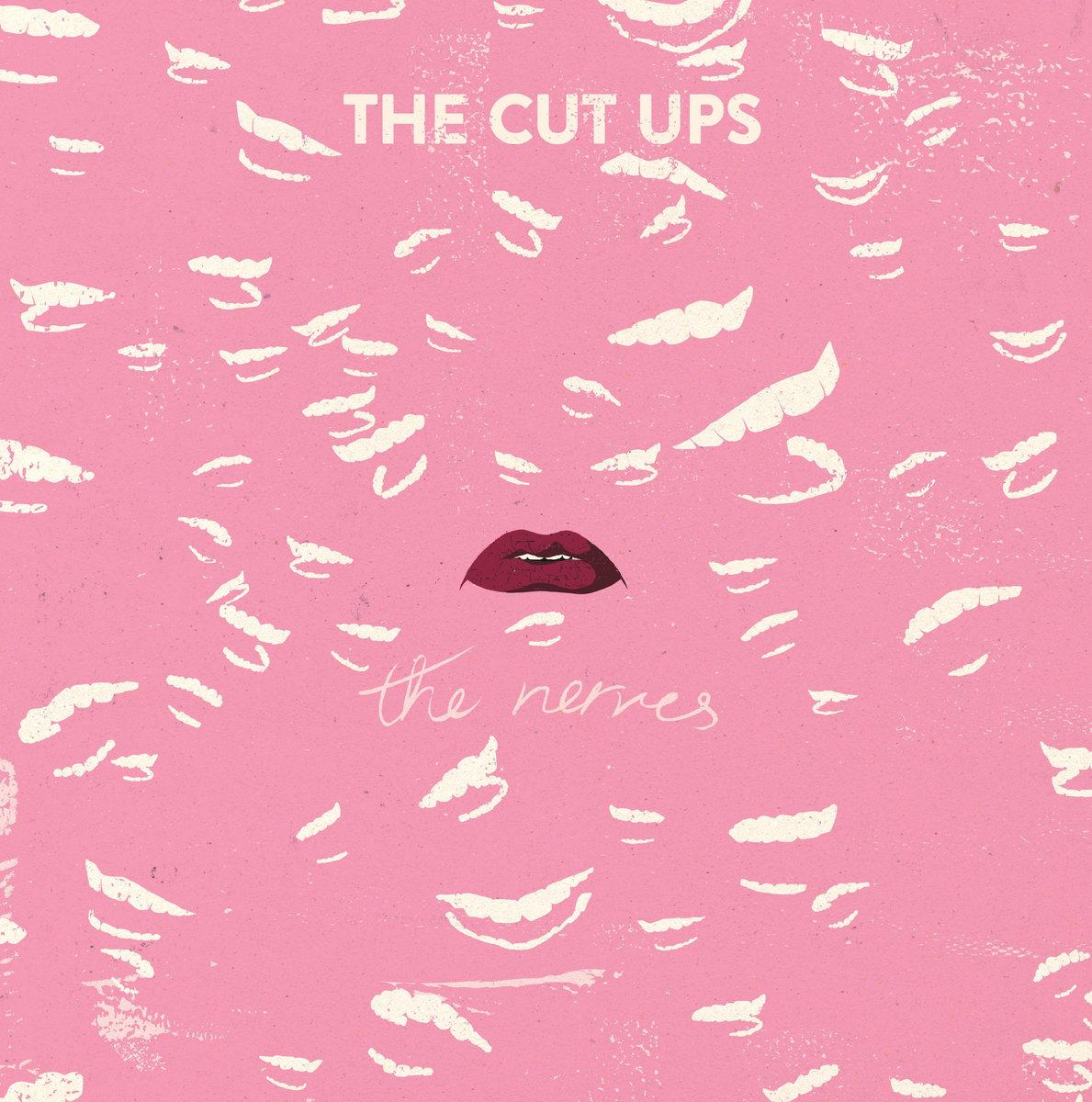 The Cut Ups - The Nerves LP/CD